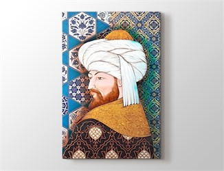 Fatih Sultan Mehmet Kanvas Tablo